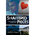 Shattered Pieces (Redemptive Love Book 2)
