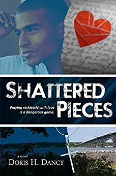 Shattered Pieces (Redemptive Love Book 2) by [Dancy, Doris H.]