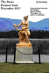 The Stone - Premier Issue (The Stone Magazine Book 1)