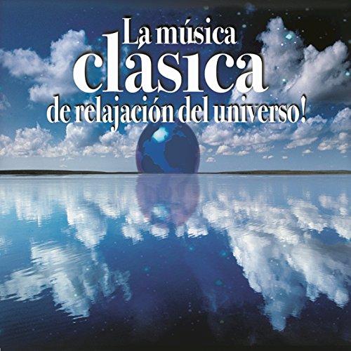 La Música Clásica de Relajació...