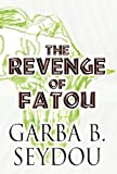 The Revenge of Fatou, Garba B. Seydou, 1462627218