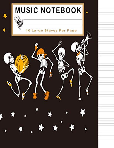 Music Notebook: Halloween Blank Sheet Music Notebook, Manuscript Paper, 130 Pages of Staff Paper, 10 Large Staves per Page (Music -