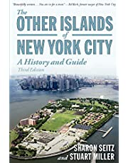 The Other Islands of New York City: A History And Guide 3rd Edition