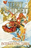 Interesting Times: A Discworld Novel: 17 by Terry Pratchett (9-Nov-1995) Paperback