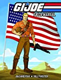 img - for G.I. JOE: Field Manual Volume 1 book / textbook / text book