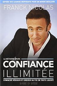 Confiance Illimitée par Franck Nicolas