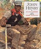 John Henry (Caldecott Honor Book)