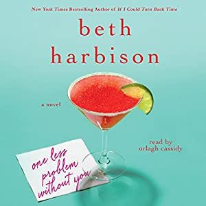 One Less Problem Without You Audiobook