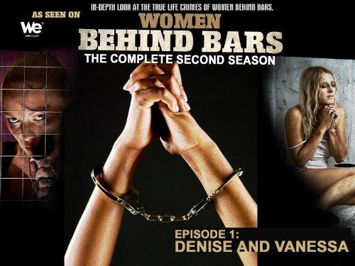 Women Behind Bars Episode 1: Denise and (Inn Bar)