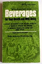 BEVERAGES FOR YOUR HEALTH AND WELL-BEING -…