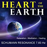 Heart of the Earth - Meditation, Relaxation and Healing With Schumann Resonance 7,83 Hz - Single