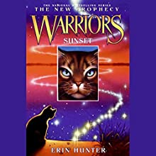 Warriors: The New Prophecy 6, Sunset Audiobook by Erin Hunter Narrated by Nanette Savard