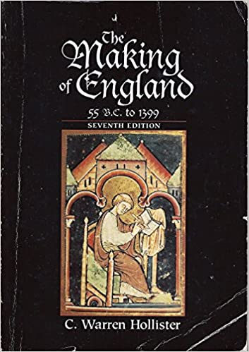 The Making of England: 55 B.C. to 1399