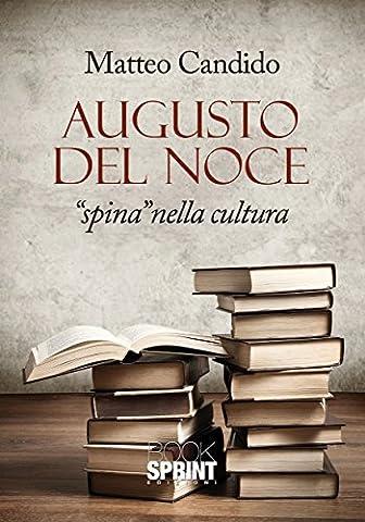Augusto Del Noce - Spina nella cultura (Italian Edition) (Augusto Del Noce)