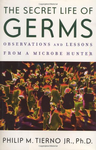 Download The secret life of germs observations and lessons from a microbe hunter pdf
