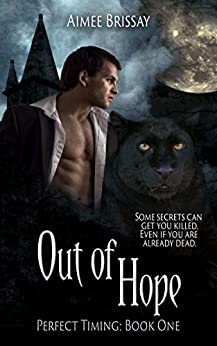 Out of Hope (Perfect Timing Book 1) by [Brissay, Aimee]