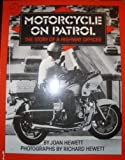img - for Motorcycle on Patrol: The Story of a Highway Officer book / textbook / text book