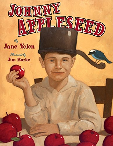 Counting Number worksheets johnny appleseed worksheets for 2nd grade : Johnny Appleseed: The Legend and the Truth: Jane Yolen, Jim Burke ...
