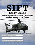 SIFT Study Guide: Test Prep and Practice Questions for the Army SIFT Exam by Accepted Inc. (2015-06-25) Paperback