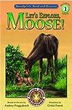 Let's Explore, Moose!, Audrey Fraggalosch, 1592491510