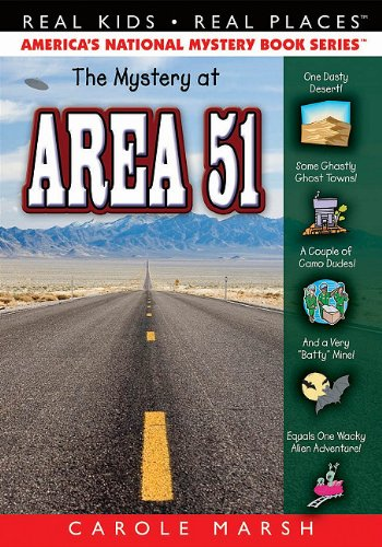 The Mystery at Area 51 (44) (Real Kids Real Places)