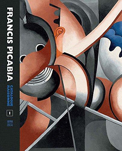 Francis Picabia Catalogue Raisonné: Volume I (Mercatorfonds)