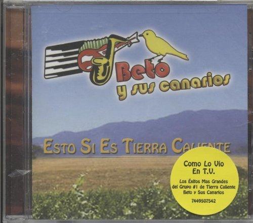 Beto y sus Canarios (Esto si es Tierra Caliente Lideres-75425)
