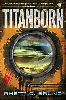 Titanborn by [Bruno, Rhett C.]
