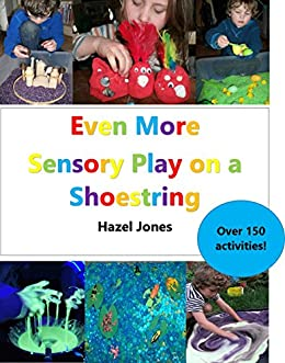 Even More Sensory Play on a Shoestring