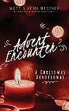 Advent Encounter: A Christmas Devotional