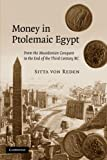 img - for Money in Ptolemaic Egypt: From the Macedonian Conquest to the End of the Third Century BC book / textbook / text book