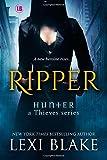 Ripper (Hunter: A Thieves Series) (Volume 1)