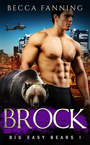 Brock (BBW Bear Shifter Romance) (Big Easy Bears Book 1) by [Fanning, Becca]