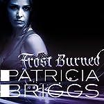 Frost Burned | Patricia Briggs