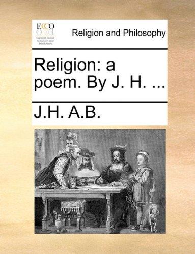 Download Religion: a poem. By J. H. ... ebook