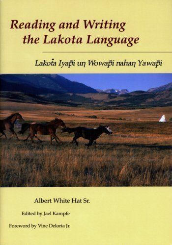 Reading and Writing the Lakota Language by Albert White Hat Sr. published by University of Utah Press (1999)