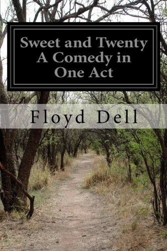Sweet and Twenty A Comedy in One Act PDF