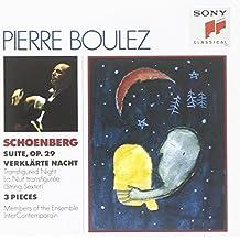 Arnold Schoenberg: Suite, Op. 29; Verklärte Nacht; 3 Pieces