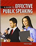 A Guide to Effective Public Speaking 2nd Edition