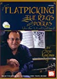 Flatpicking the Rags and Polkas, Steve Kaufman, 0786667494