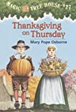 Thanksgiving on Thursday (Magic Tree House Book 27)