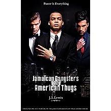 Jamaican Gangsters & American Thugs (The Jamaican American Thug Drama Saga Book 6)