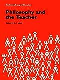 Philosophy and the Teacher, , 0415058945