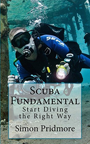 (Scuba Fundamental: Start Diving the Right Way )