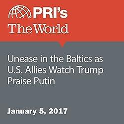 Unease in the Baltics as U.S. Allies Watch Trump Praise Putin