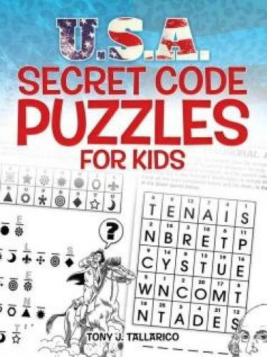 U.S.A. Secret Code Puzzles for Kids (Dover Children's Activity Books)