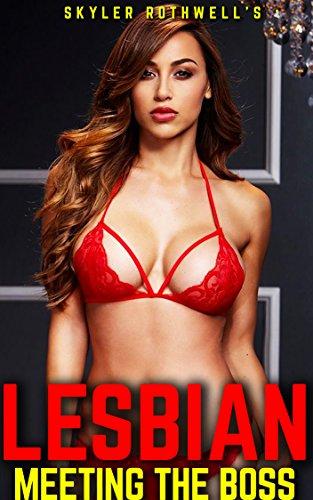 Lesbian: Meeting the Boss (Lesbian Romance, Lesbian Fiction, First Time Lesbian)