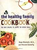 The Healthy Family Cookbook, Hope Ricciotti, 0393324192