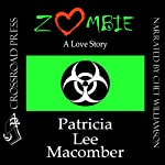 Zombie: A Love Story | Patricia Lee Macomber