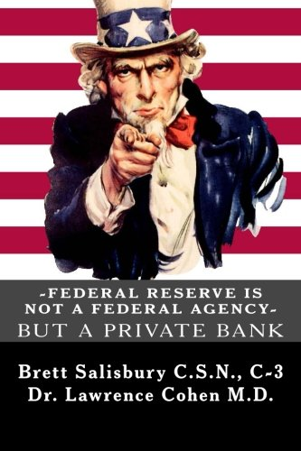 Federal Reserve Is Not A Federal Agency  But A Private Bank